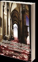 Außerhalb der Katholischen Kirche gibt es absolut kein Seelenheil